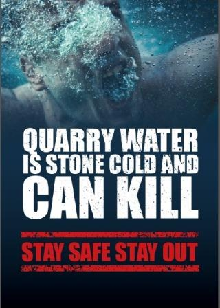 Stay Safe Stay Out of Quarries poster